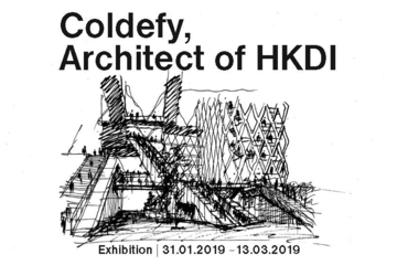 """Supporting Event - """"Coldefy, Architect of HKDI"""" Exhibition"""