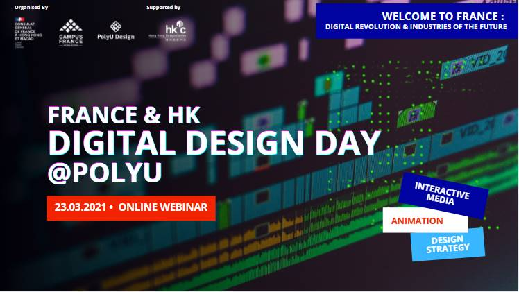 "Supporting Event - Welcome to France: Digital Revolution & Industries of the Future – ""FRANCE & HK DIGITAL DESIGN DAY @ POLYU"""