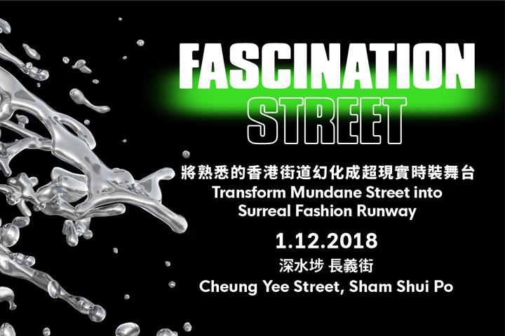 #ddFashionParade FASCINATION STREET
