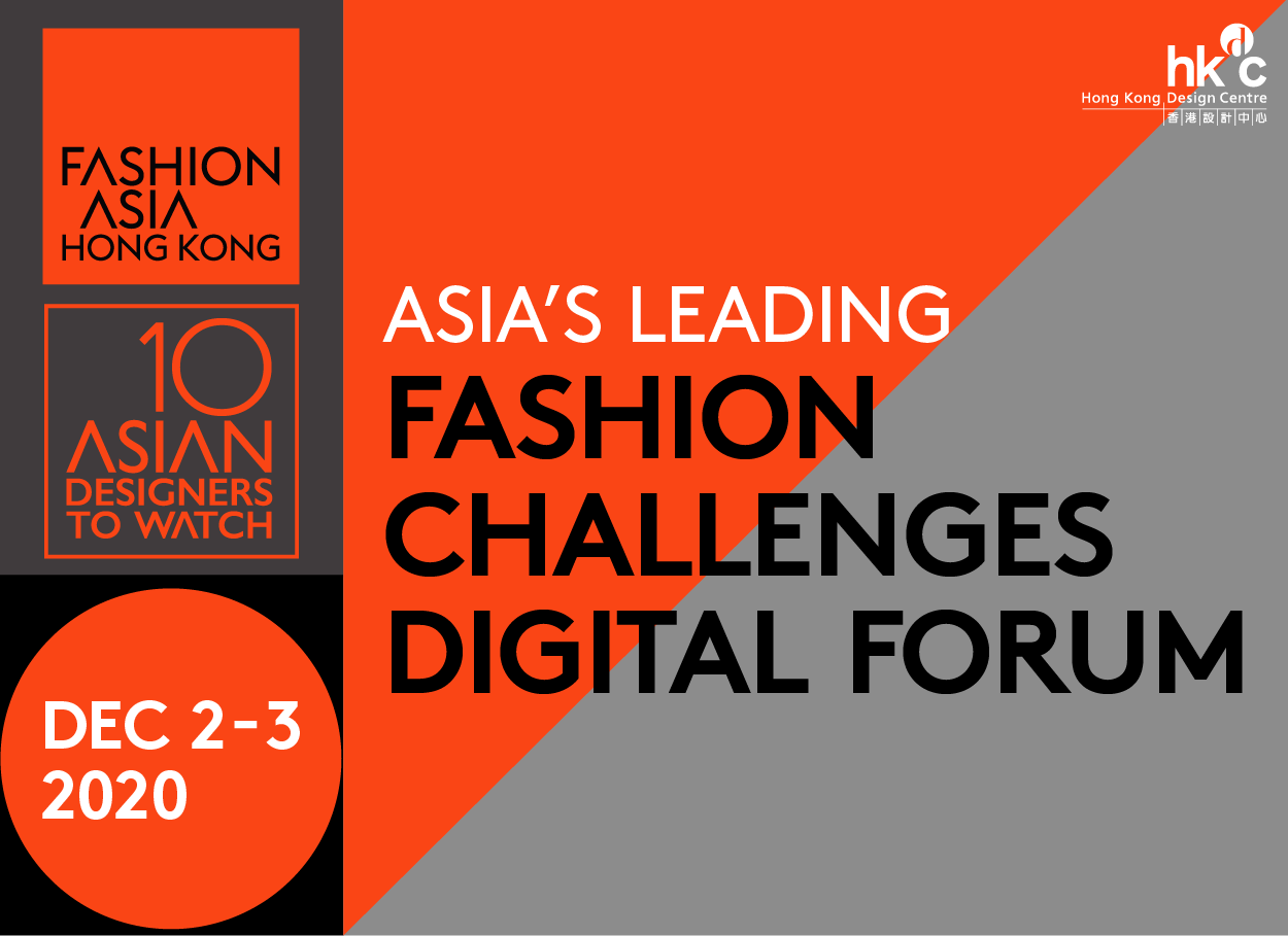 FASHION ASIA HONG KONG 2020 DRAWS TO A SUCCESSFUL CLOSE: Global fashion leaders addressing the next step forward for the fashion industry at Fashion Asia 2020